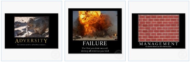 adversity poster, a failure poster, the brick wall of management poster and other demotivational posters